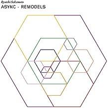Async Remodels