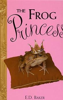 Como Descargar Elitetorrent The Frog Princess (Tales of the Frog Princess) Kindle Paperwhite Lee Epub