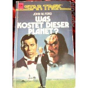 Star Trek, Was kostet dieser Planet?