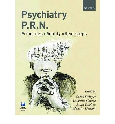 [(Psychiatry PRN: Principles, Reality, Next Steps)] [Author: Sarah Stringer] published on (May, 2009)