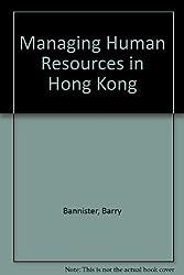 Managing Human Resources in Hong Kong