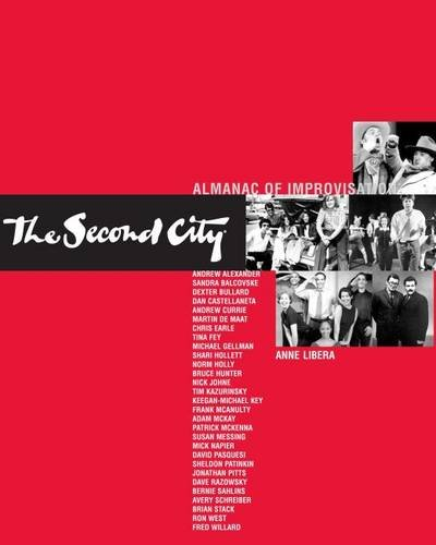 The Second City Almanac of Improvisation