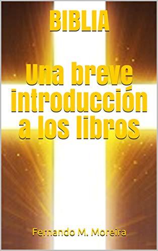 BIBLIA Una breve introducción a los libros eBook: Fernando M ...