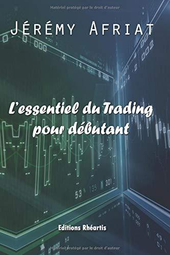 L'essentiel du trading pour débutant