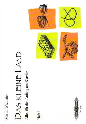 Das kleine Land, Heft 1: Lehrwerk für den Anfang am Klavier