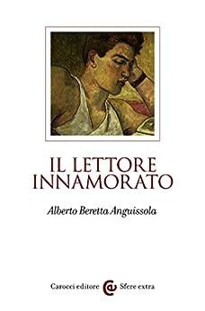 Il lettore innamorato (Sfere extra) di [Beretta Anguissola, Alberto]