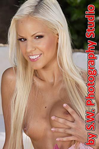 Nacktfotos: Erotische Aktfotografie Bilder von einer Frau (Buch Nr. 9 mit ca. 100 Fotos) (Nackte Mädchen Fotos) (100 Pics Ca)