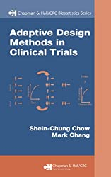 Adaptive Design Methods in Clinical Trials (Chapman & Hall/CRC Biostatistics Series)