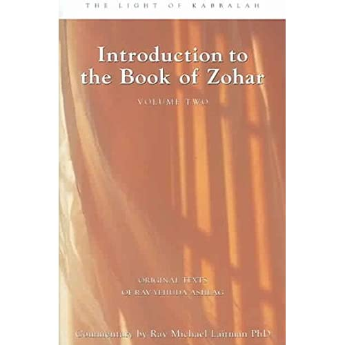 [Introduction to the Book of Zohar: v. 2] (By: Rav Yehuda Rabbi Ashlag) [published: July, 2005]