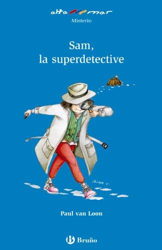 Sam, la superdetective (Castellano - A Partir De 6 Años - Altamar)