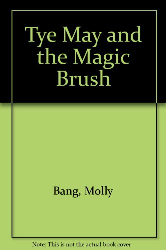 Magic Brush Inc (Tye May and the Magic Brush)