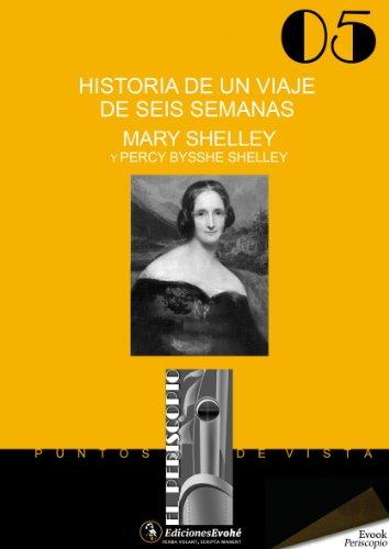 Historia de un viaje de seis semanas por Mary Shelley