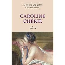 Caroline Chérie T1