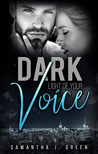 Dark: Light of your Voice (Black & Dark 2) von [Green, Samantha J.]