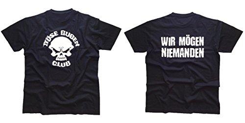 Böse Buben Club Wir mögen niemanden Biker T - Shirt - Unisex