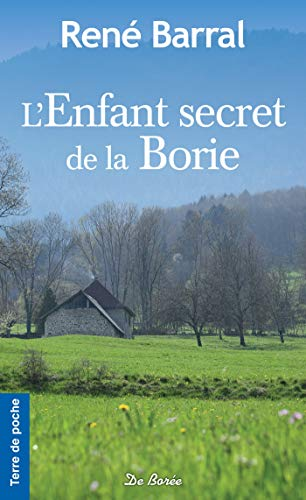 L'Enfant secret de la Borie (Terre de poche) par René Barral
