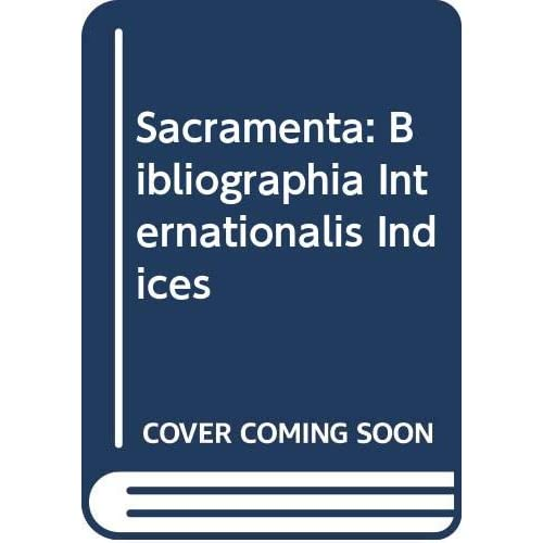 Sacramenta: Bibliographia Internationalis Indices