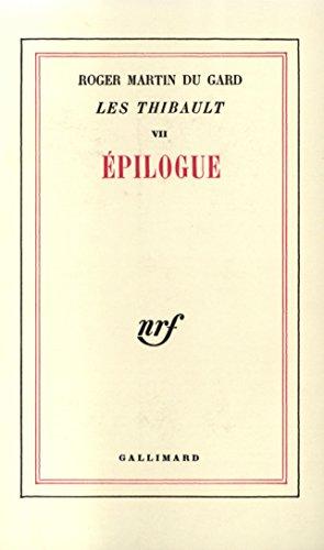 Les Thibault, tome 7. Epilogue