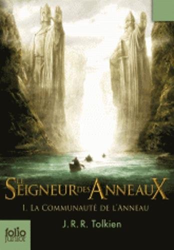 Le Seigneur des Anneaux (Tome 1-La Communauté de l'Anneau) par J. R. R. Tolkien