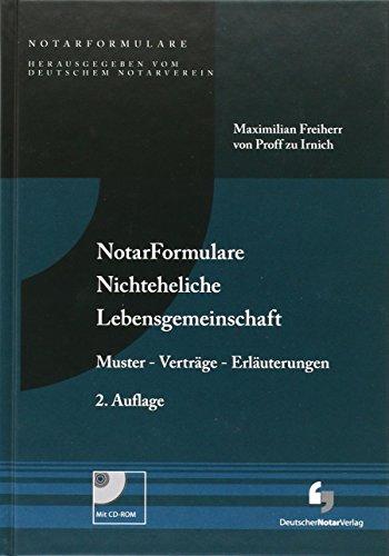 NotarFormulare Nichteheliche Lebensgemeinschaft: Muster - Verträge - Erläuterungen, Buch mit Muster CD-ROM