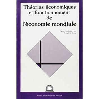 Théories économiques et fonctionnement de l'économie mondiale