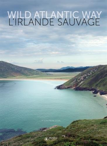 L'Irlande sauvage: Wild Atlantic Way.