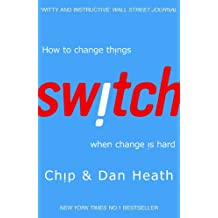 Switch: How to change things when change is hard (English Edition)