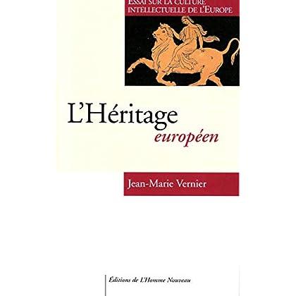 L'Héritage européen - Essai sur la culture intellectuelle de l'Europe