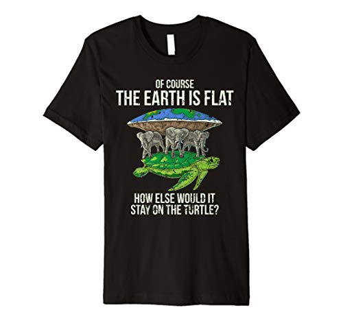 Flat Earth Society T Shirt Turtle Elephants Men Women Gift -