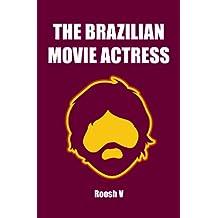 The Brazilian Movie Actress (Single)