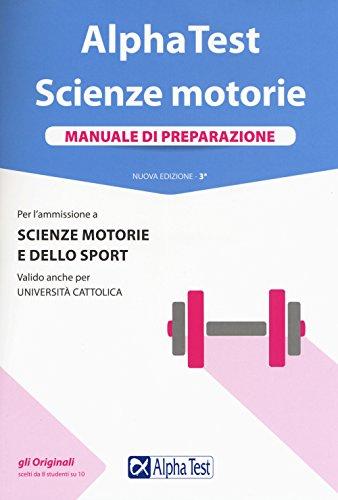 Alpha Test. Scienze motorie. Manuale di preparazione. Con Contenuto digitale per accesso on line