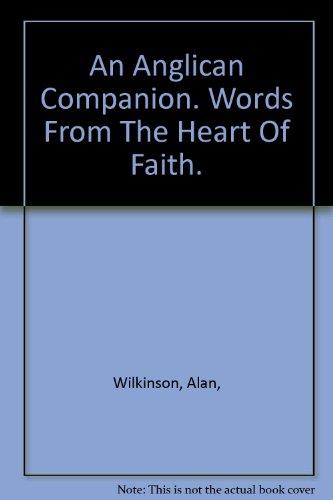 an-anglican-companion-words-from-the-heart-of-faith