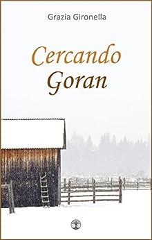 Cercando Goran di [Gironella, Grazia]