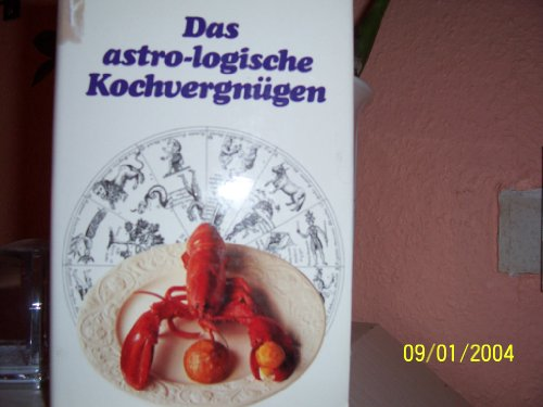 Das astro-logische Kochvergngen.
