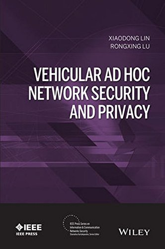 Vehicular Ad Hoc Network Security and Privacy (IEEE Press Series on Information and Communication Networks Security)