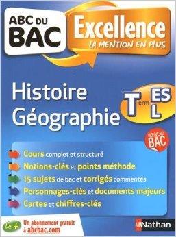 abc-du-bac-excellence-histoire-gographie-term-es-l-de-alain-rajot-frederic-fouletier-guillaume-gicquel-24-juin-2015