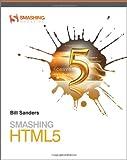 Smashing HTML 5 (Smashing Magazine Book Series)