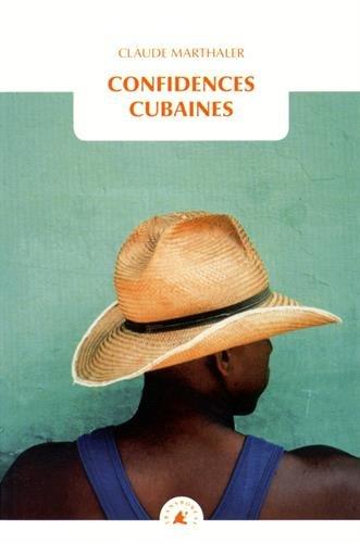 Confidences cubaines