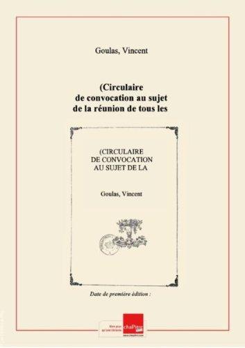 (Circulaire de convocation au sujet de la runion de tous les corps d'tats d'ouvriers au Champ-de-Mars, le dimanche 16 avril... commenant par ces mots :) Citoyen, il a t dcid, dans le conseil des dlgus...