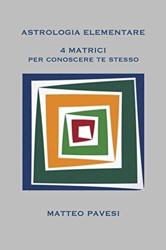 astrologia-elementare-4-matrici-per-conoscere-te-stesso-italian-edition
