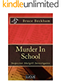 Murder In School (Detective Inspector Skelgill Investigates Book 2) (English Edition)