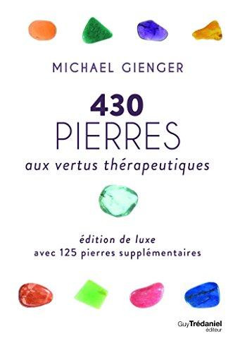 430 Pierres aux Vertus Thrapeutiques (Luxe)