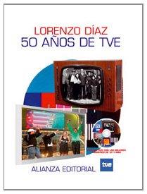 50 años de TVE (Libros Singulares (Ls)) por Lorenzo Díaz