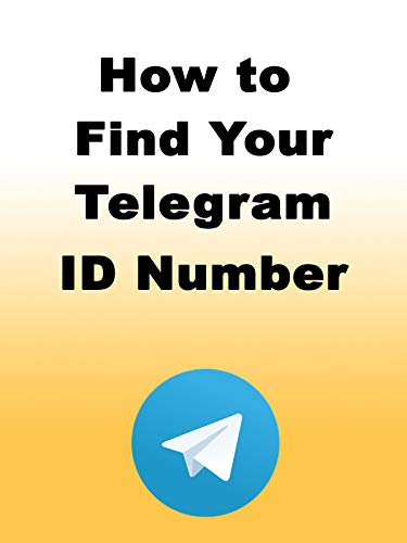 How to Find Your Telegram ID Number