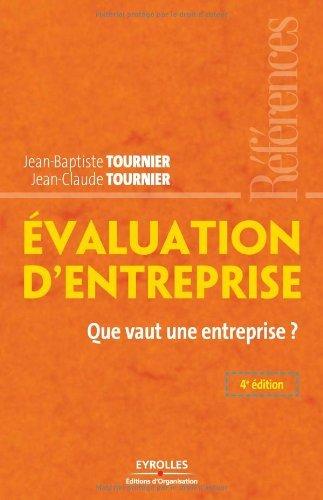 Evaluation d'entreprise : Que vaut une entreprise ?