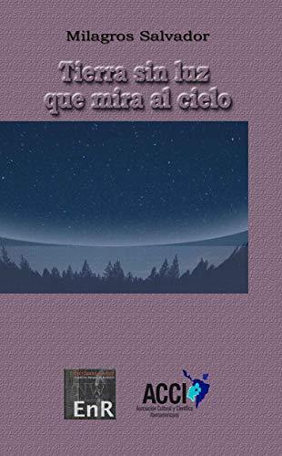 Tierra sin luz que mira al cielo eBook: Salvador, Milagros: Amazon ...