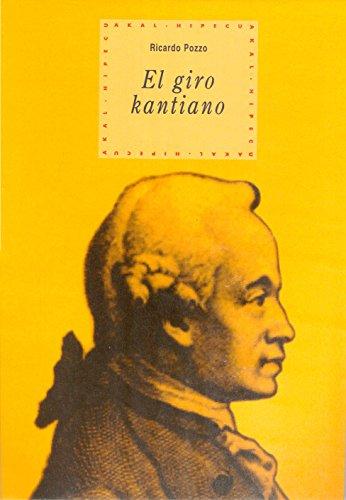 El giro kantiano (Historia del pensamiento y la cultura) por Ricardo Pozzo