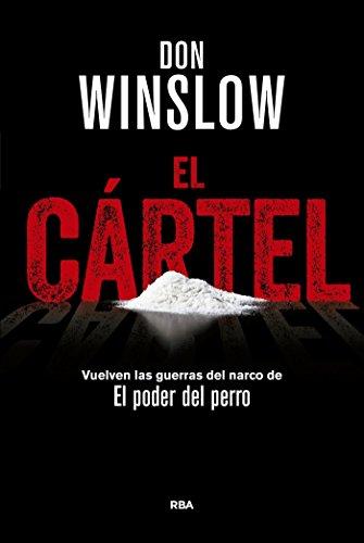 El cártel (SERIE NEGRA PREMIO) por Don Winslow