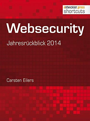 Websecurity: Jahresrückblick 2014 (shortcuts 133) (German Edition) por Carsten Eilers
