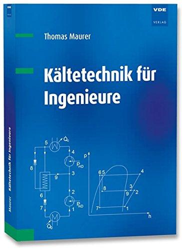 Kältetechnik für Ingenieure (Kältetechnik)